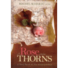 Rose Among Thorns by Rachel Schmidt, LCSW
