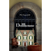 Dollhouse by Miri Sonnenfeld