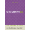 Getting to Know Your Soul by Itamar Shwartz