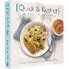 Quick and Kosher: Meals in Minutes by Jamie Geller