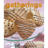 Gatherings: Creative Kosher Cooking from our Families to Yours