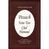 A Practical Halachic Guide for Pesach Yom Tov Chol Hamoed