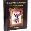 Towards Meaningful Prayer I by Rebbetzin Sara Feldbrand