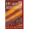Heart Rhythms - A Novel by Shuli Mensh