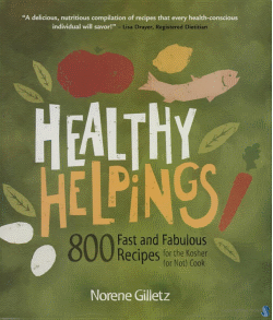 Healthy Helpings Cookbook by Norene Gilletz