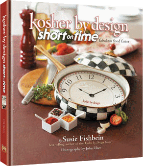 Kosher By Design: Short on Time by Susie Fishbein