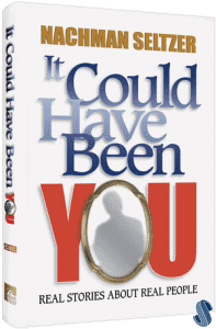 It Could Have Been You by Nachman Seltzer