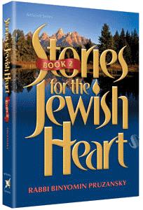 Stories for the Jewish Heart 2 by Rabbi Binyomin Pruzansky