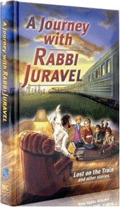 A Journey with Rabbi Juravel 1 - Lost on the Train and Other Stories