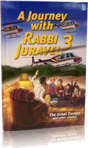 A Journey with Rabbi Juravel 3 - The Great Escape and Other Stories